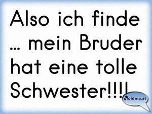 Mein Bruder hat ne tolle Schwester!! = Österreichische