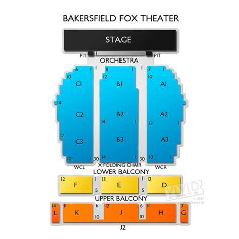 bakersfield fox theater seating chart vivid seats