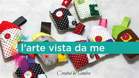 cucito creativo fiori di stoffa riciclo creativo tutorial casette di stoffa imbottite