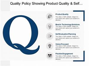 Sample Advertising Proposal Quality Policy Showing Product Quality And Self Evaluation