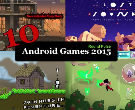 Top 10 Android Games 201516 Free Download  Round Pulse