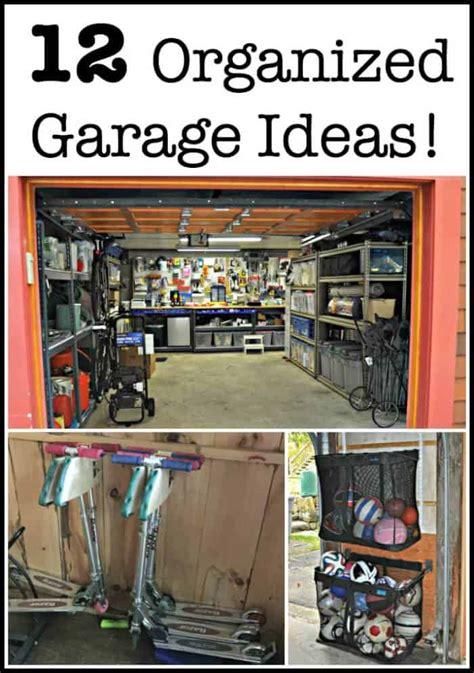 Garage Organization How To by 12 Organized Garage Ideas Momof6