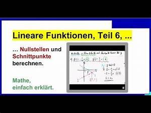 Lineare Funktionen Nullstellen Berechnen : lineare funktionen nullstellen und schnittpunkte berechnen 08 2014 02 25 teil6 youtube ~ Themetempest.com Abrechnung