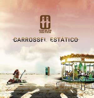 Carrossel Estático - Mafalda Morfina - Álbum - VAGALUME