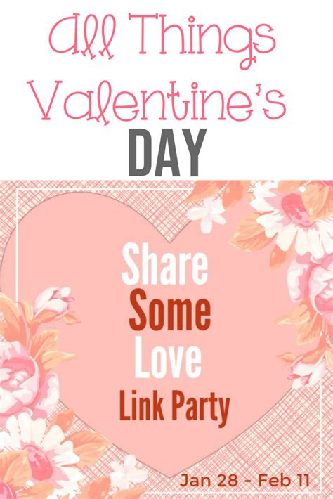 All Things Valentine's Day- Share Some Love Blog Link ...