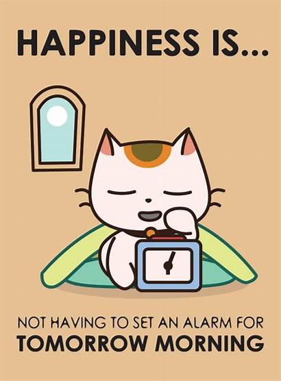 Alarm Happiness Cat Having Posters Quotes Tomorrow