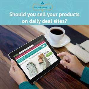 Should you sell your products on daily deal and group ...