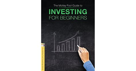The Motley Fool Guide to Investing for Beginners by The ...