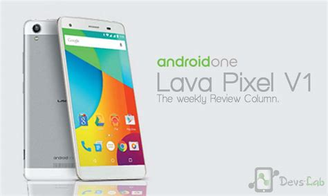 where to buy lava ls lava pixel v1 detailed review and should you buy pixel v1