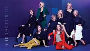 Why Every Actress on The Hollywood Reporter Roundtable ...