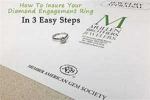 How to insure your diamond engagement ring in 3 easy steps for How to insure a wedding ring