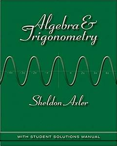 Test Bank   Solution Manual  Algebra And Trigonometry