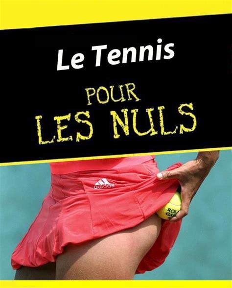 le rangement pour les nuls le tennis pour les nuls et les nulles le yaourt du sport