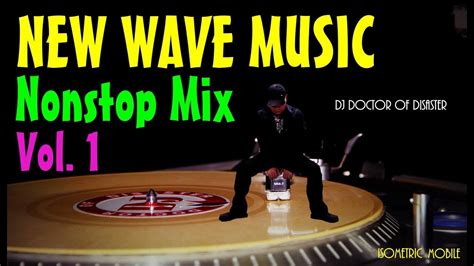 New Wave Music Nonstop Mix Vol 1 (dj Dod Mix)
