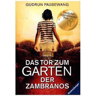 Garten Der Zambranos by Das Tor Zum Garten Der Zambranos Gudrun Pausewang Mytoys