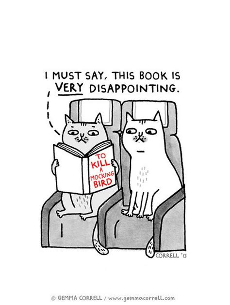 To Kill A Mockingbird Cat Meme - 272 best 302 232 book memes images on pinterest