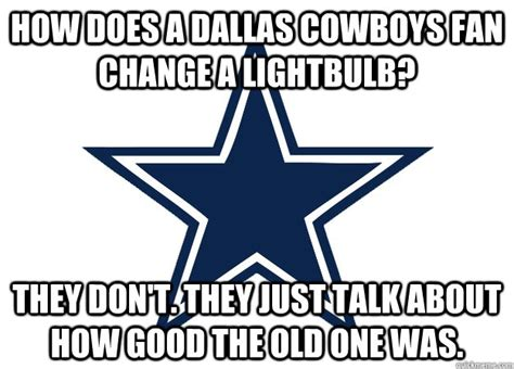 Anti Cowboys Meme - dallas cowboys and their fans