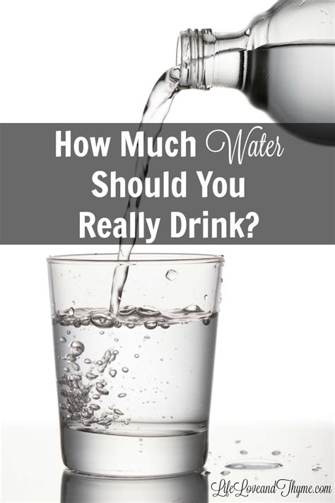 How Much Water Should You Really Drink?  Life, Love And Thyme