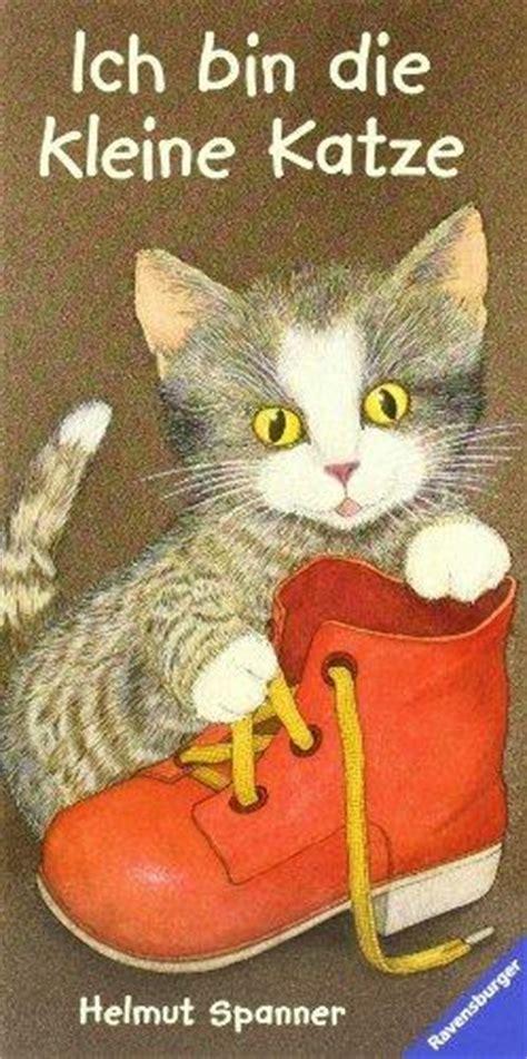 ich bin die kleine katze kinderbuch ab  jahre