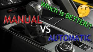 Manual Vs Automatic Transmissions  Which One Is Better