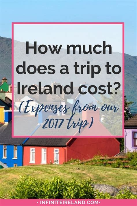 how much does a trip to ireland cost expenses from our