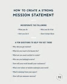 Mission Statement Exles by 25 Best Mission Statements Ideas On Creating