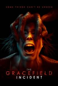 The Gracefield Incident (2017) Poster #1 - Trailer Addict