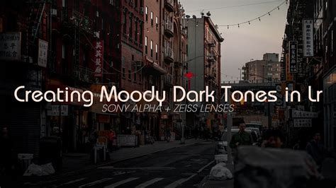 creating moody dark tone images  lightroom