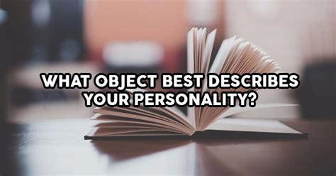 What Object Best Describes Your Personality?