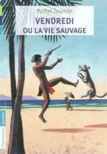 Vendredi Ou La Vie Sauvage Folio Junior by Vendredi Ou La Vie Sauvage Livraddict