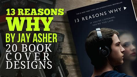 13 Reasons Why  20 Book Cover Design Variations Youtube