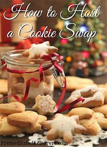 How to host a Holiday Cookie Swap 31 Cookie Recipes