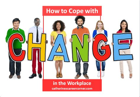 How To Cope With Change At Work 10 Ways Catherine's