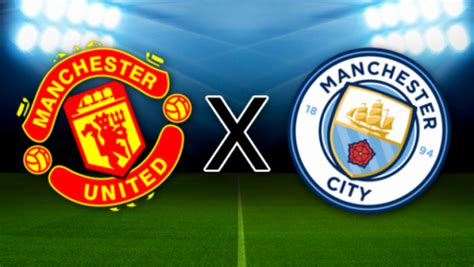 Manchester United x Manchester City: onde assistir ...
