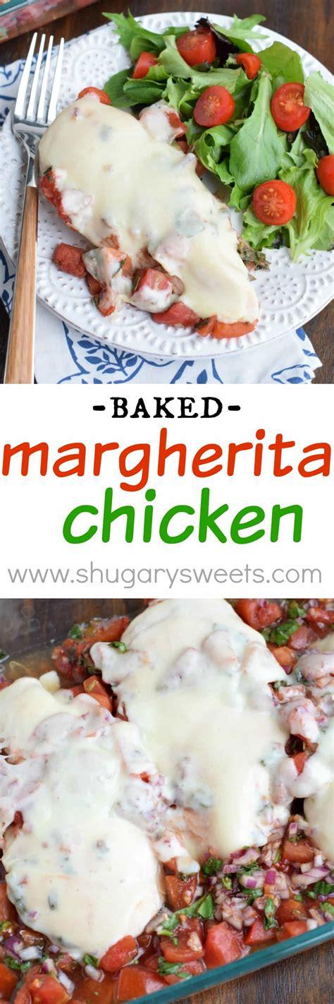 Shugary Sweets Baked Margherita Chicken Shugary Sweets