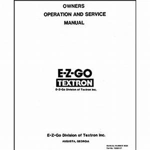 E-z-go Marathon Service Manual  Fits 1989-1994