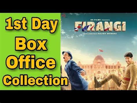 Firangi 1st Day Box Office Collection Prediction Kapil