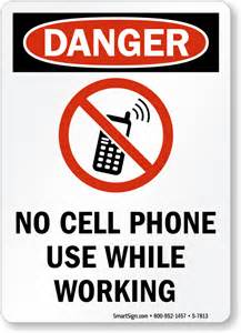 No Cell Phone Use Signs