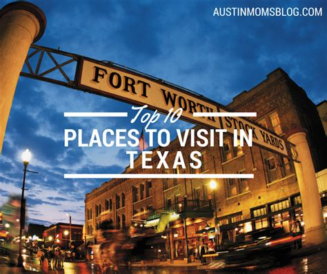 Top 10 Places To Visit In Texas