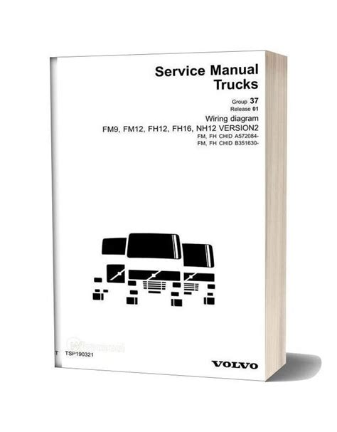 Volvo Fh12 Version 2 Wiring Diagram by Volvo Truck Fm9 Fm12 Fh12 Fh15 Nh12 Version 2 Wiring