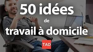 Travailler De Chez Soi : travailler chez soi 50 id es de travail domicile youtube ~ Melissatoandfro.com Idées de Décoration