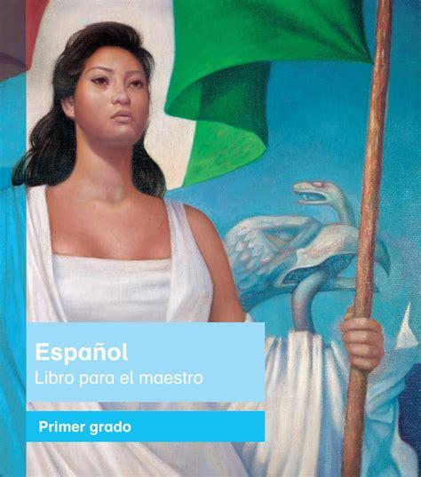 primaria primer grado espanol libro el maestro libro de texto by santos rivera issuu