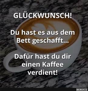Lustige Guten Morgen Kaffee Bilder : gl ckwunsch lustige bilder spr che witze echt lustig bl dsinn guten morgen lustig ~ Frokenaadalensverden.com Haus und Dekorationen