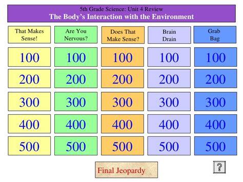 grade tjs unit  science jeopardy topics