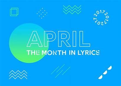 Genius Month April Lyrics Presents