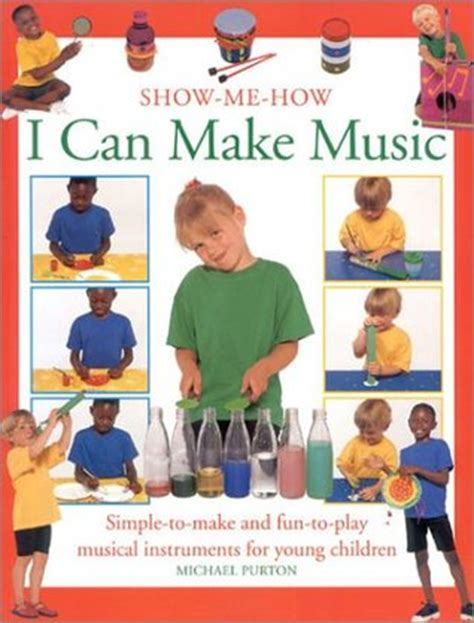 To get noticed for composing a super remix rap. I Can Make Music: Simple-To-Make and Fun-To-Play Musical Instruments for Young Children by ...