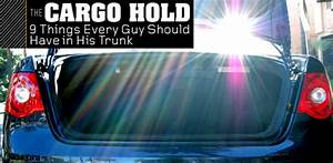 The Cargo Hold  9 Things Every Man Should Have In His Trunk