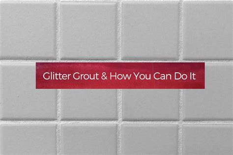 cool light fixtures glitter grout how you can do it your home