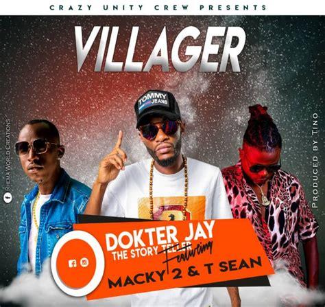Alabalansa macky2 ft yo maps official music video. Dokter Jay ft. Macky 2 & T Sean - Villager Mp3 Download ...