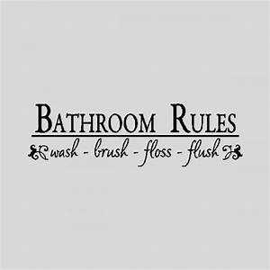 Bathroom rulesbathroom wall quotes words sayings for Cute sayings for bathroom walls